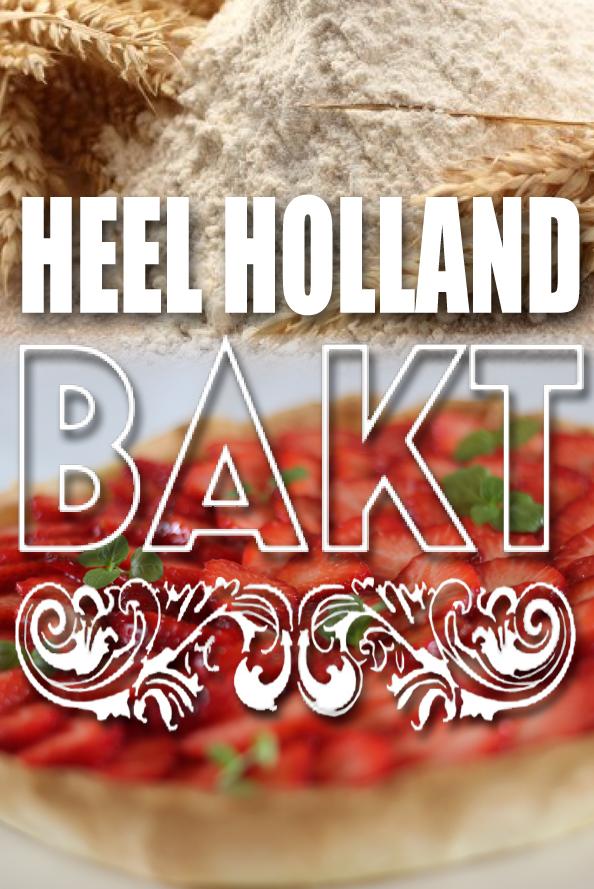 Heel Holland Bakt in Amsterdam